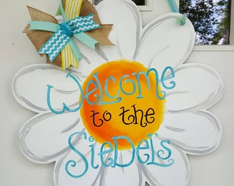 Welcome Daisy door hang in any colors you want