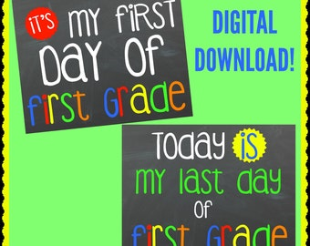 First & Last Day Of 1st Grade Printable -BOY or GIRL