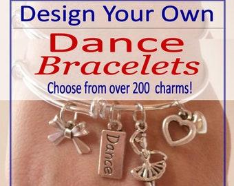 Design Your Own CUSTOM Dance BRACELET, Personalized Dancer Gift, Dance Jewelry, Dance Bangle Charm Bracelet, Ballerina Gift, Ballet Jewelry