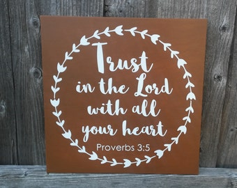 Trust in the Lord Sign, Home Sign, Wood Sign, Home Decor, Gift, 12x12 Wooden Sign, Rustic Sign, Proverbs 3:5, Scripture Sign, Christian Art