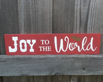 Joy to the World Wood Sign, Christmas Sign, Christmas Decor, Christmas Mantel Decor, Gift, Holiday Decor