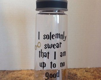 Water Bottle with Harry Potter saying I solemnly swear... with name on reverse side