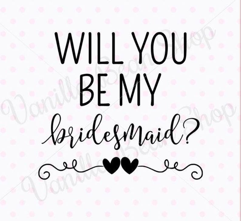 picture relating to Will You Be My Bridesmaid Printable known as Will your self be my bridesmaid svg, bridesmaid printable, will on your own be my bridesmaid dxf, will by yourself be my bridesmaid slice record, marriage svg