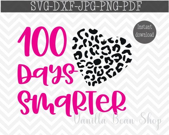 100 Days Smarter Svg 100 Days Smarter Png 100 Days Svg Etsy