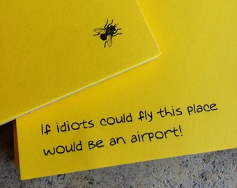 """FUN """"If idiots could fly"""" Note Pads"""
