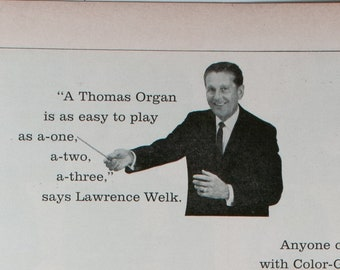 Vintage 1965 Thomas Organs Ad featuring LAWRENCE WELK (65LIFE-10)