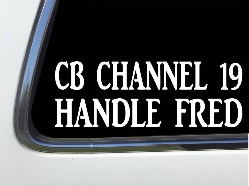 Cb Channel ## Over Handle ####  Custom 8 Vinyl DecalAS1472 Thatlilcabin