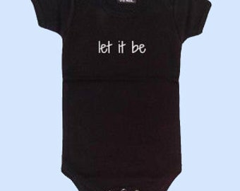 715c0dc3006d Rock and Roll Baby Onesies® - Let it Be - Baby Onesies®- Personalized