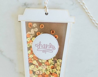 Thank you tag, coffee gift card, tag gift card holder, shaker tag, sequin filled tag, gift card holder, coffee cup, gift tag, gift tags