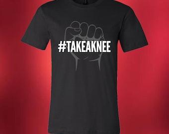 7cefbcaec Take A Knee Shirt