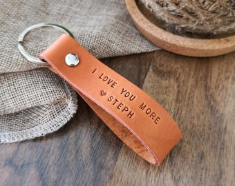 I Love You More Leather Keychain - Personalized Leather keyring - Anniversary Gift for Him - Birthday Gift for Men - Boyfriend Gift