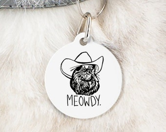 Meowdy Texas Cat Pet Tag, Custom Pet Tag, Funny Texas Cat Pet Tag, Funny Pet Tag that can be Customized for your Family Pet!