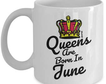 Queens Are Born In June Mug