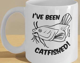 Fisherman Catfish Lover, Fan Gift Mug // Catfished Coffee Cup // 'I've Been Catfished' Mug