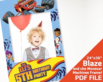 Blaze Birthday Decorations Photo Booth Frameblaze And The Monster Machines Party Decor Photobooth Prop 24x36 Printable PDF File