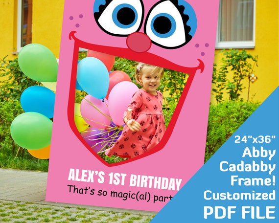 Abby Cadabby 1st Birthday Party Decorations Photo Booth Frame Sesame Street Party Elmo Birthday Decor Photobooth 24x36 Printable Pdf File