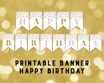 Printable Happy Birthday Banner Pink Gold Confetti Bunting Instant Digital Download Birthday Party