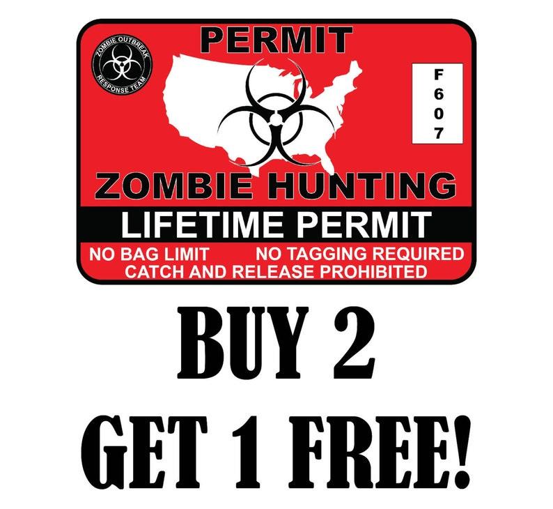 United States Zombie Hunting Permit License Vinyl Sticker Undead 3M VINYL