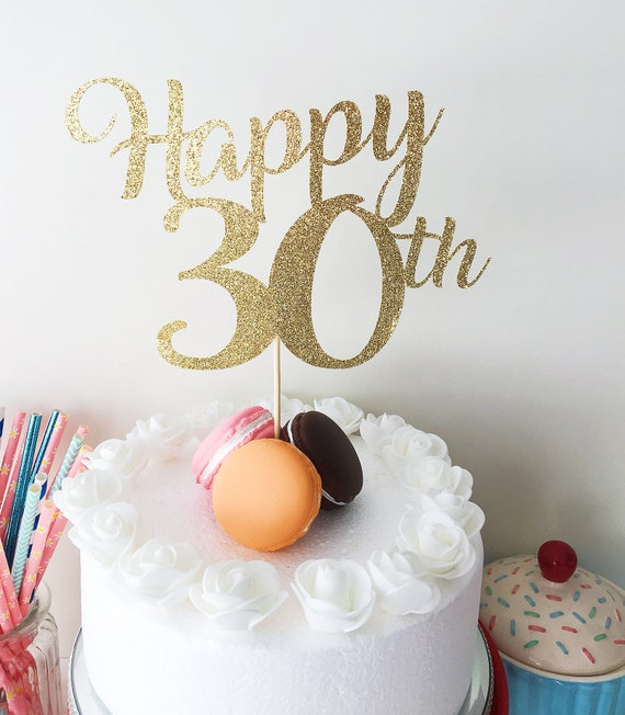 Happy 30th Cake Topper Birthday 30 Years Loved