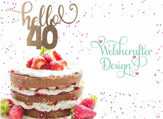 Awe Inspiring Hello 40 Birthday Cake Topper 40Th Decoration 40 Years Old Etsy Funny Birthday Cards Online Bapapcheapnameinfo