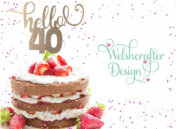 Groovy Hello 40 Birthday Cake Topper 40Th Decoration 40 Years Old Etsy Birthday Cards Printable Benkemecafe Filternl