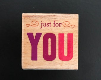 StudioG Retired Wooden Rubber Stamp Just For You