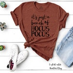 It's Just a Bunch of Hocus Pocus Shirt, Halloween, Fall Shirt Women, halloween costume, bad witch, good witch, sanderson