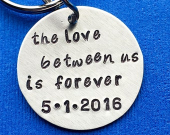 Wedding Day Gift - The Love Between Us Is Forever - Gift for Bride - Gift for Groom - Husband Gift - Stamped Keychain - Anniversary Gift