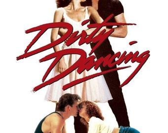 Spring Sales Event: Dirty Dancing 1987 Drama Patrick Swayze Jennifer Grey Movie POSTER