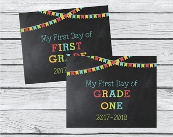 First Day of Grade One Sign - First Day of School Sign - First Grade - Back to School Sign - Printable Photo Prop - First & Last Day Sign