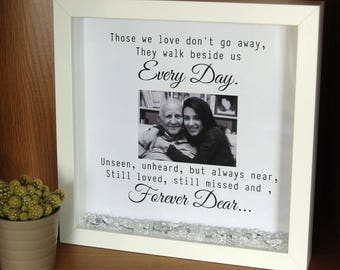 Personalised Framed Print - Those We Love Don't Go Away - Memorial Loving Memory Christmas Loved One Remembrance Bereavement Sympathy Gift