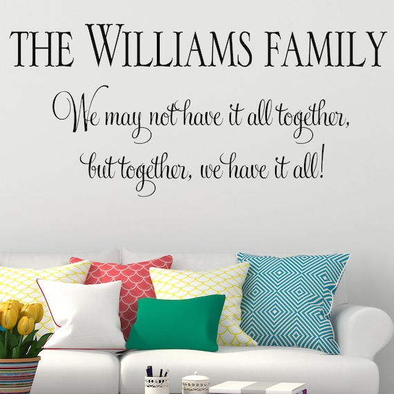 personalised wall sticker family we may not have it all | etsy