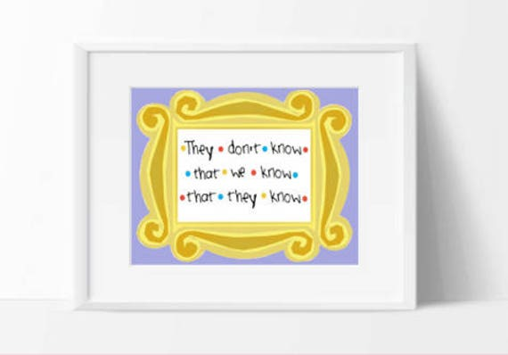 Friends Tv Show Printable Friends Tv Show Gift They Dont Etsy