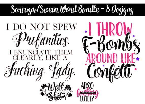 Sarcastic Bundle, Funny Adult Quotes, Sassy SVG Bundle, Cursing svg,  Adulting, Sarcasm, Funny Quotes, Funny Saying, Silhouette, png