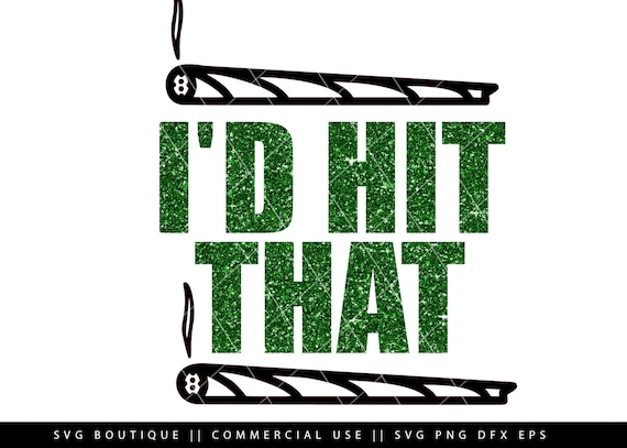 I D Hit That Svg File Stoner Svg Weed Svg File Cannabis Etsy