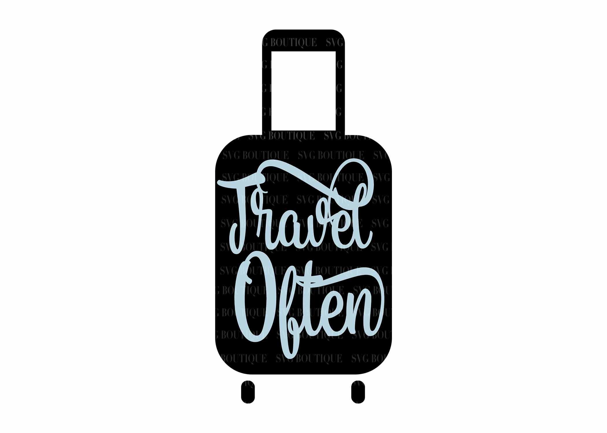 Travel Often SVG Suitcase svg Travel Quote SVG Adventure ...