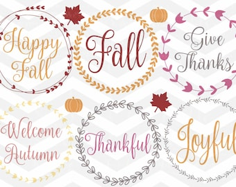 Fall Wreath SVG File, Fall Quote SVG, Sayings svg Cut Files, Bundle SVG, Quote Overlay, Cricut, Silhouette, Iron On, Thankful, Give Thanks