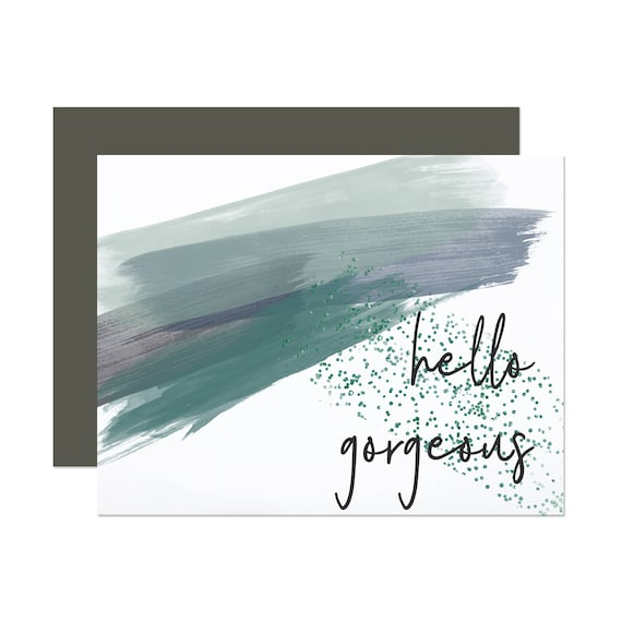 Hello Gorgeous - Watercolor Anniversary Card for Her