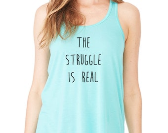 The Struggle is Real, 5 Seconds of Summer, One Direction,  Band Fan Tank Top, Trendy Shirt Teen Girl Gifts, Music Fan Tops