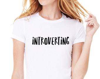Introverting Shirt, Trendy Fashion T-Shirt, Fangirl Shirt, Teen Girl Gift, Band Shirt, Tumblr, Crew Neck T Shirt, Leave Me Alone