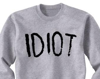 Idiot Sweatshirt, Michael Clifford 5 SOS Sweat Shirt, Band Shirt, Crew Neck Fangirl Shirt, 5 Seconds of Summer, Black Grey White