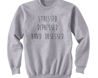 Stressed Depressed Band Obsessed Sweatshirt, 5SOS, 5 Seconds of Summer Sweater, One Direction Shirt, Band Shirt, Tumblr