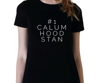 Number One Calum Hood Stan, Fangirl Shirt, Fashion Band T-Shirt, Fan Girl Shirt, 5sos, One Direction, Band Shirt, Tumblr
