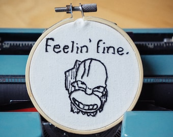 Feelin' Fine - 3-Inch Embroidery Piece | The Shinning | Horror Inspired Embroidery