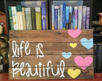 """Rustic """"Life is Beautiful"""" Pallet Sign"""