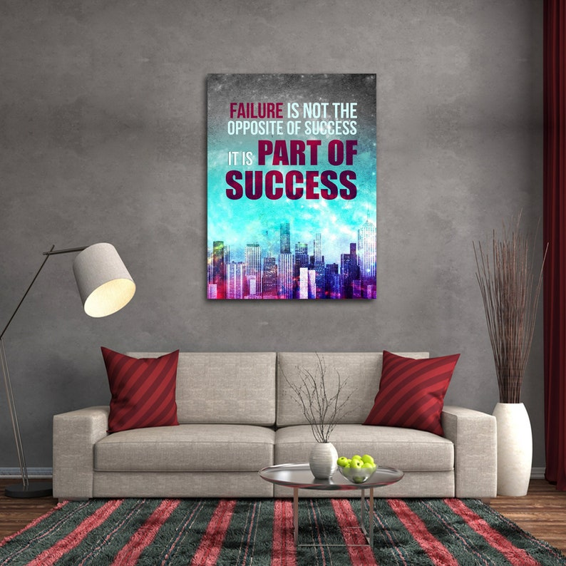 Inspirational Quotes About Failure: Failure Is Not The Opposite Of Success It Is A Part Of