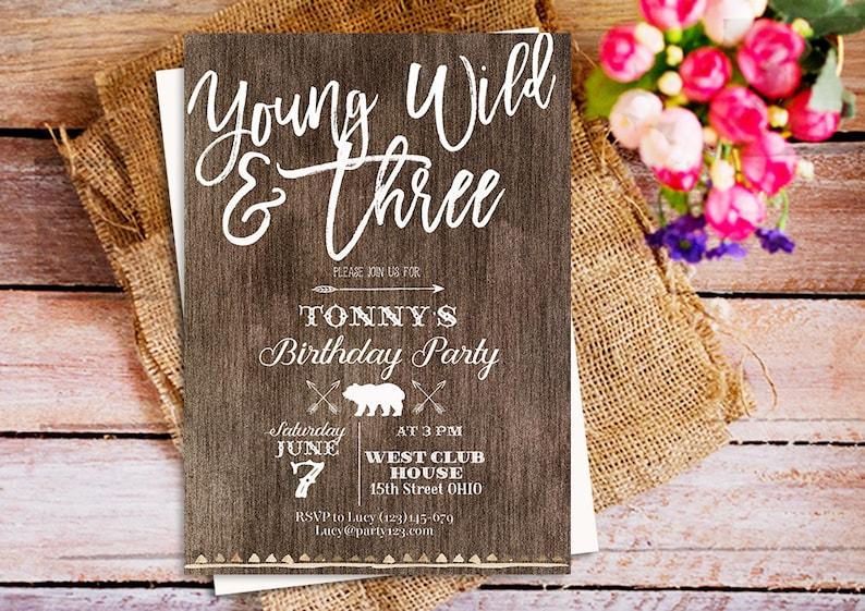 Young Wild And Three Invites Birthday