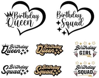 Birthday Queen SVG, Birthday Squad SVG, Birthday Girl SVG, Birthday Svg, For Cricut, For Silhouette, Svg Design, Cut File, Tshirt Svg, Png