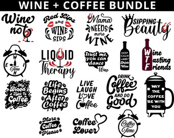 Wine SVG, Coffee SVG, Funny Quote SVG, Wine Bundle Svg, Coffee Bundle Svg, For Cricut, For Silhouette, Cut Files, Svg Design, Svg for Shirts