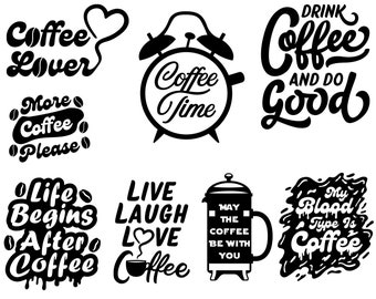 Coffee SVG Bundle, Coffee Lover Svg, Coffee Funny Svg, For Cricut, For Silhouette, Cut Files, SVG Design, Coffee Svg For Shirts